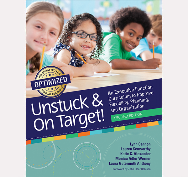 Unstuck and On Target! – Reformatted for Optimized Virtual Learning